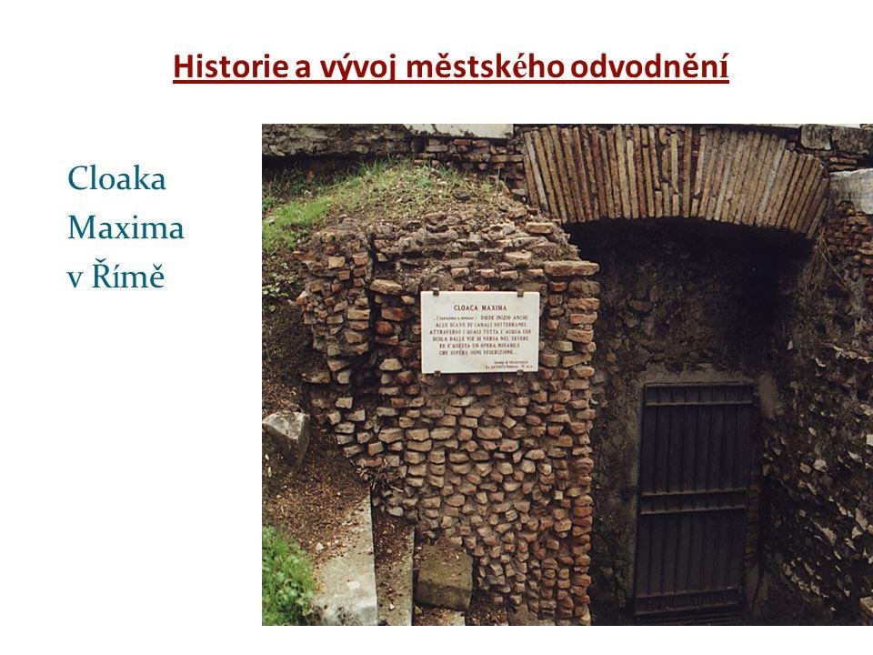 Historie a vývoj městsk é ho odvodněn í Cloaka Maxima v Ř í mě