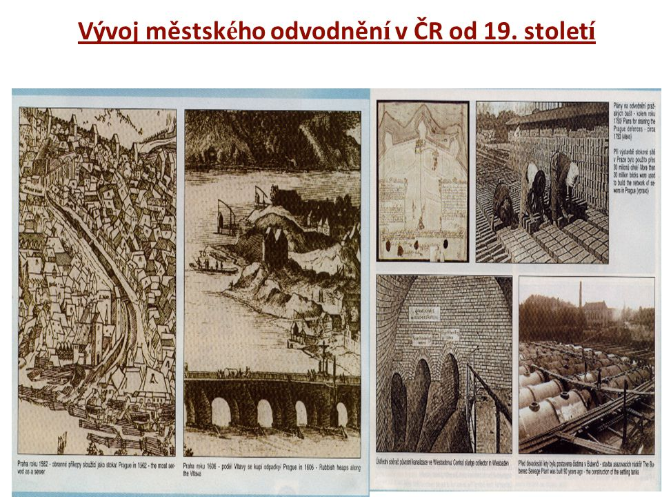 Vývoj městsk é ho odvodněn í v ČR od 19. stolet í