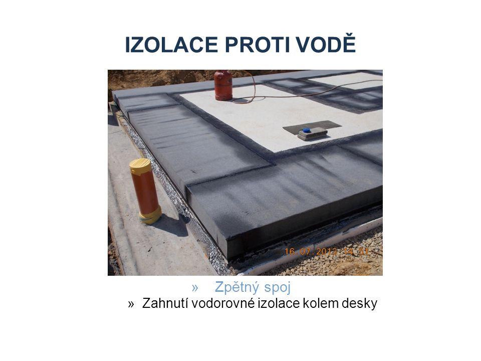 IZOLACE PROTI VODĚ »Zpětný spoj »Zahnutí vodorovné izolace kolem desky