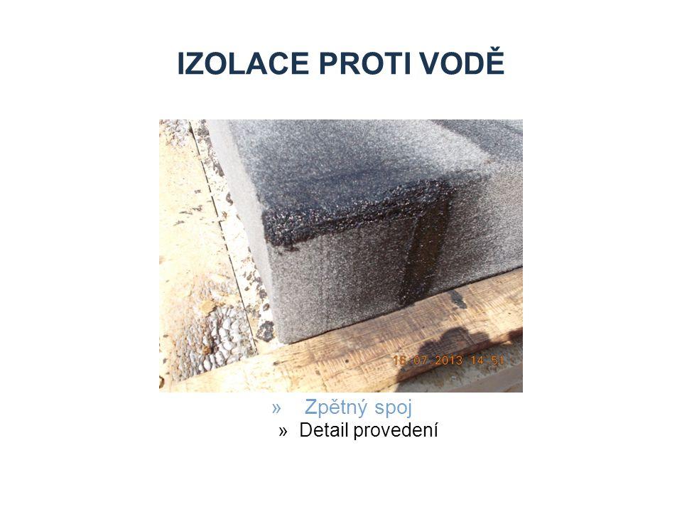 IZOLACE PROTI VODĚ »Zpětný spoj »Detail provedení