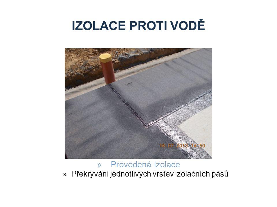 IZOLACE PROTI VODĚ »Provedená izolace »Překrývání jednotlivých vrstev izolačních pásů