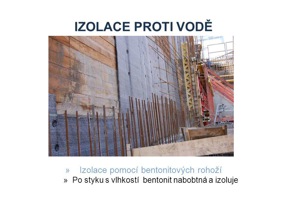 IZOLACE PROTI VODĚ »Izolace pomocí bentonitových rohoží »Po styku s vlhkostí bentonit nabobtná a izoluje
