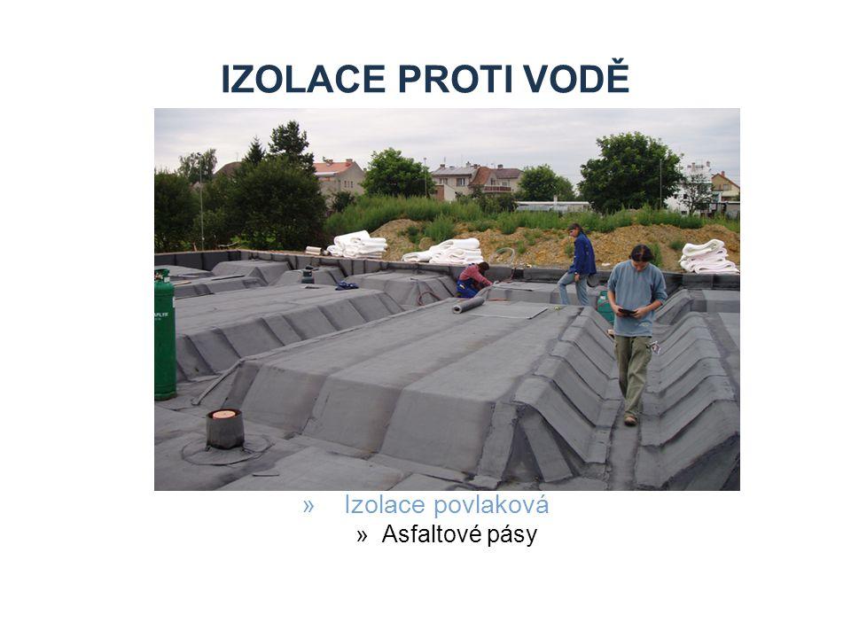 IZOLACE PROTI VODĚ »Izolace povlaková »Asfaltové pásy