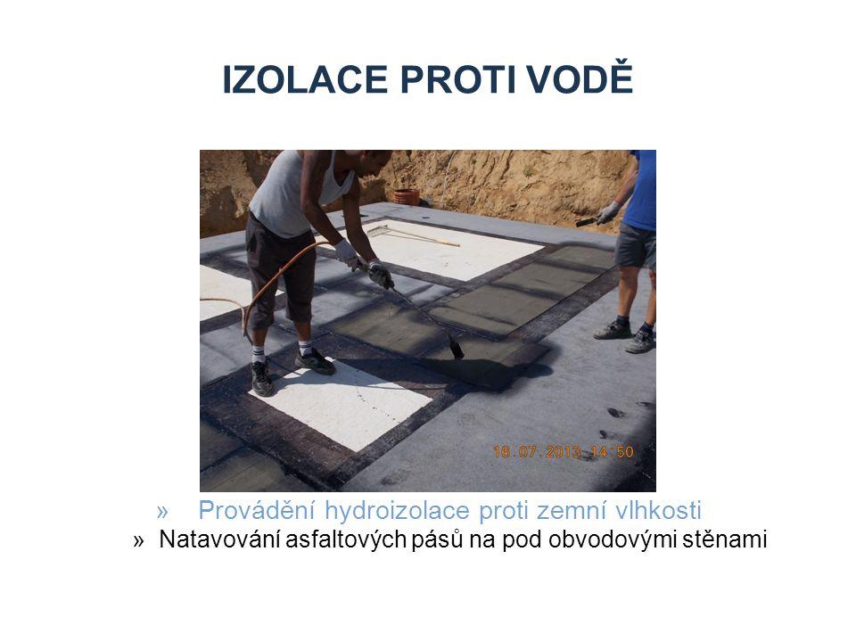 IZOLACE PROTI VODĚ »Provádění hydroizolace proti zemní vlhkosti »Natavování asfaltových pásů na pod obvodovými stěnami