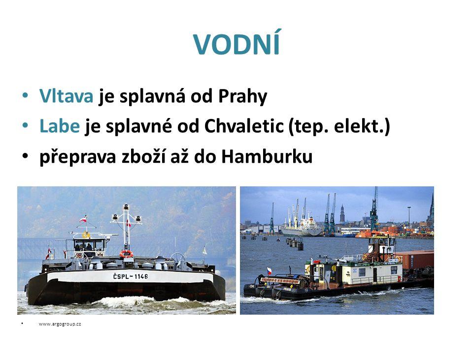VODNÍ Vltava je splavná od Prahy Labe je splavné od Chvaletic (tep.