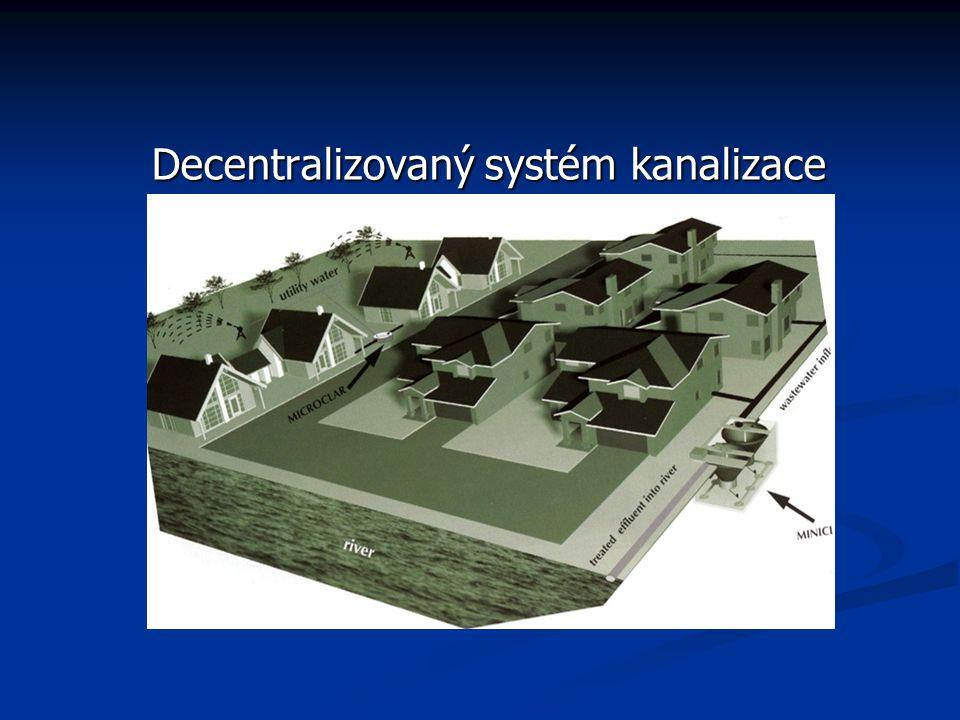 Decentralizovaný systém kanalizace