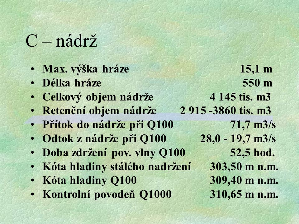 3567 tis. m3 21,5 m3/s 71,7 m3/s
