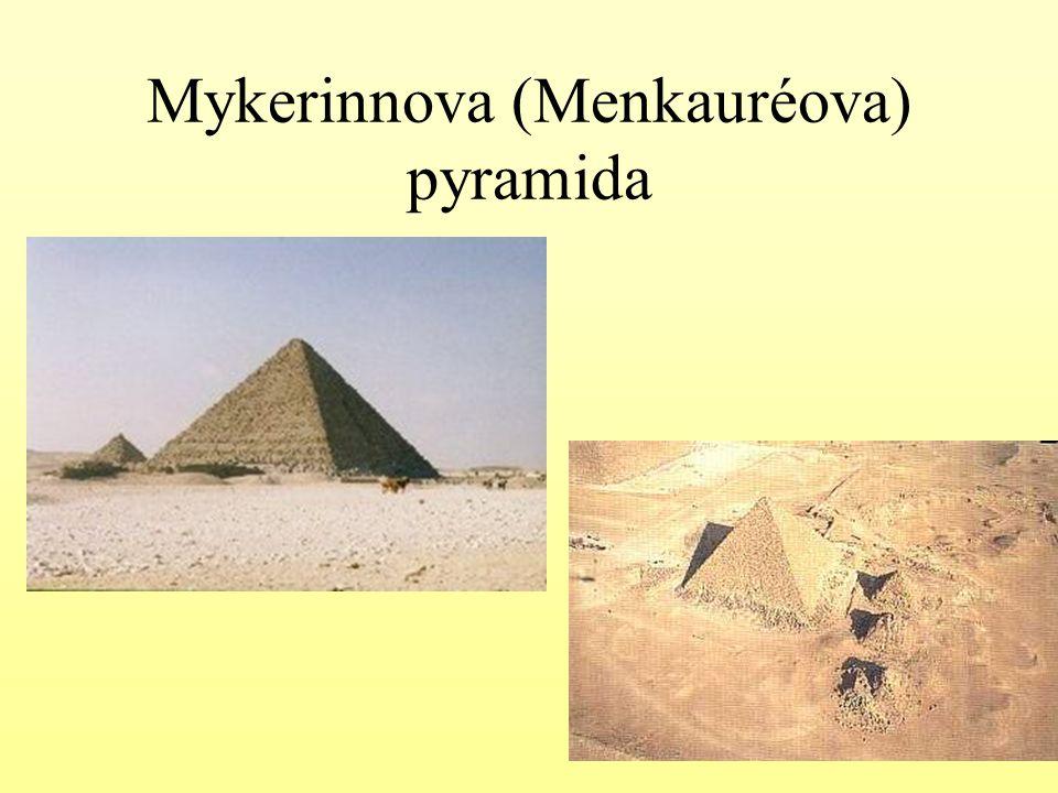 Mykerinnova (Menkauréova) pyramida