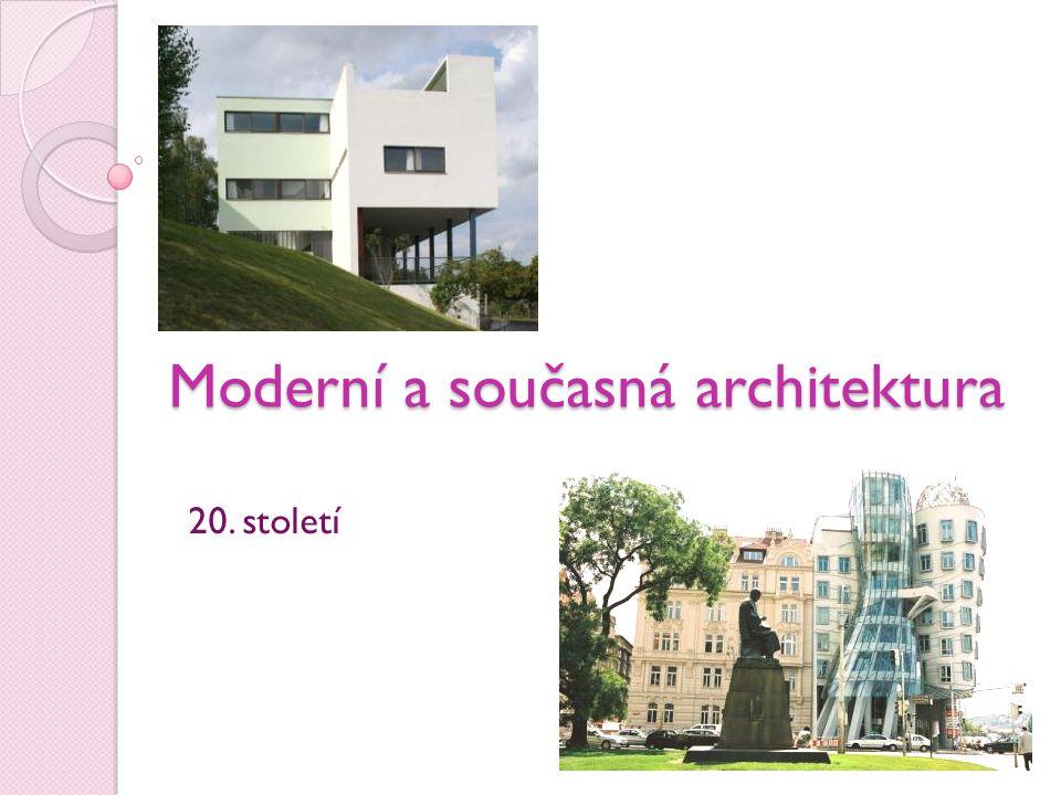 Moderní a současná architektura 20. století
