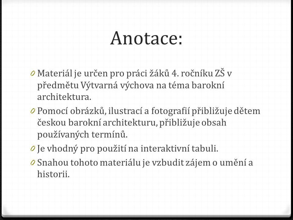 Anotace: 0 Materiál je určen pro práci žáků 4.