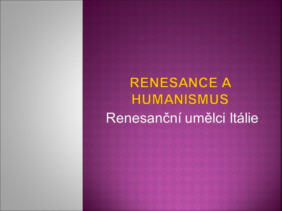 Renesanční umělci Itálie