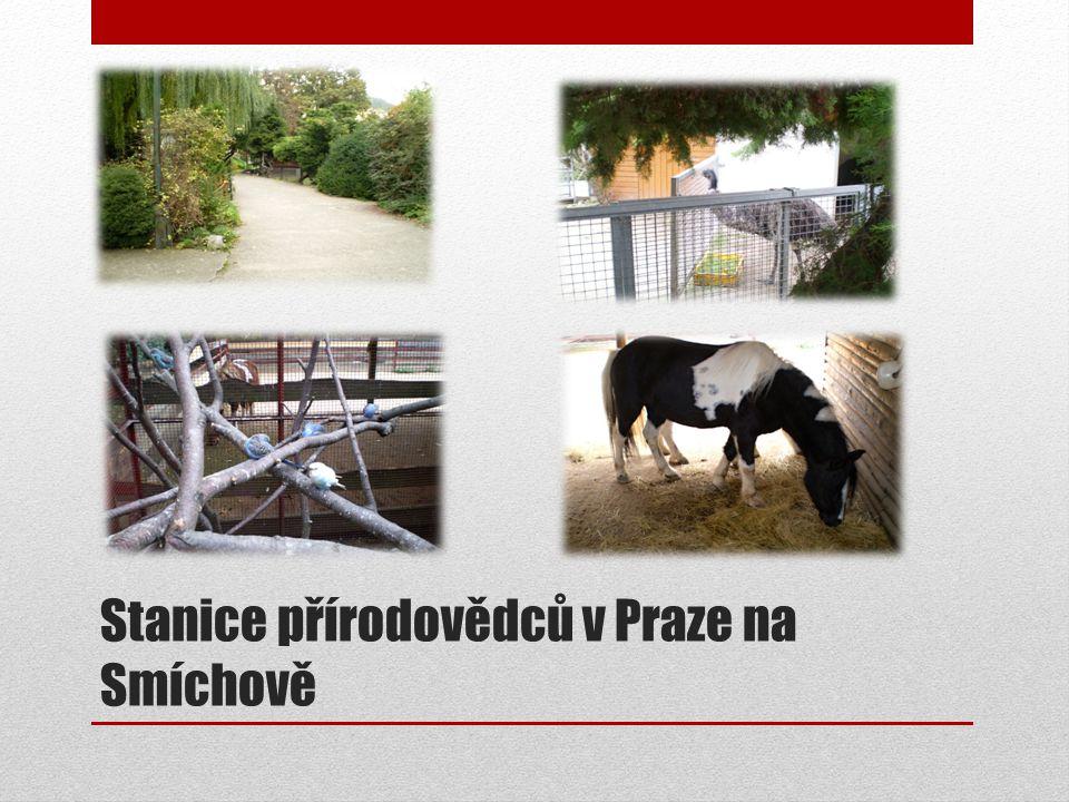 Stanice přírodovědců v Praze na Smíchově