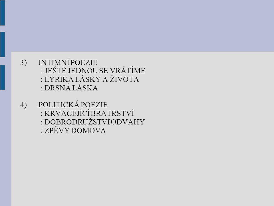 ANTONÍN SOVA (1864 – 1928) 1)POČÁTKY TVORBY : KVĚTY INTIMNÍCH NÁLAD : Z MÉHO KRAJE 2)REVOLTUJÍCÍ LYRIKA : SOUCIT A VZDOR : ZLOMENÁ DUŠE : VYBOUŘENÉ SMUTKY : ÚDOLÍ NOVÉHO KRÁLOVSTVÍ