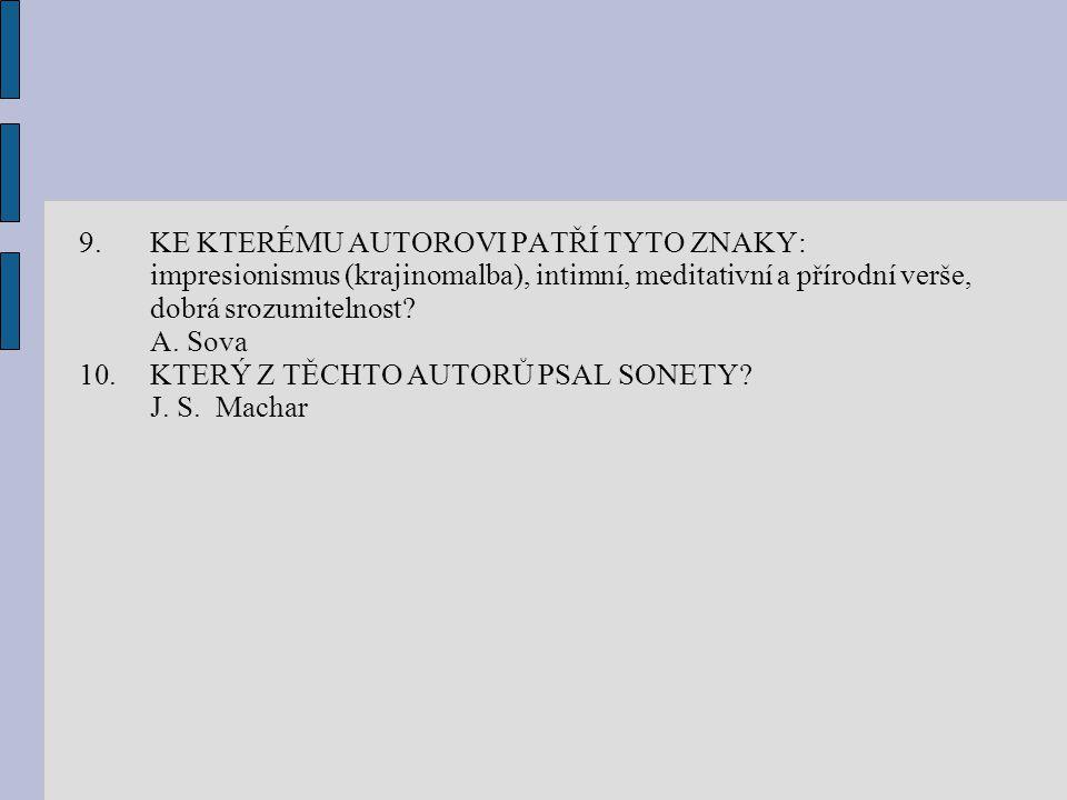 5.JAKÁ POVÍDKA OD F.X. ŠALDY BYLA ZKRITIZOVÁNA A KDE.