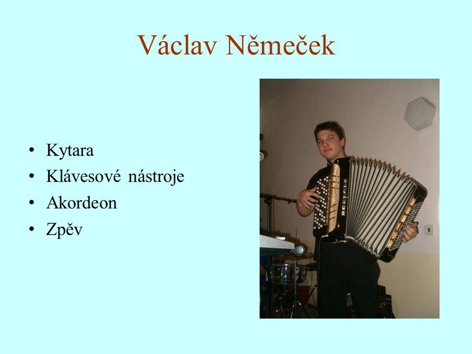 Václav Němeček Kytara Klávesové nástroje Akordeon Zpěv