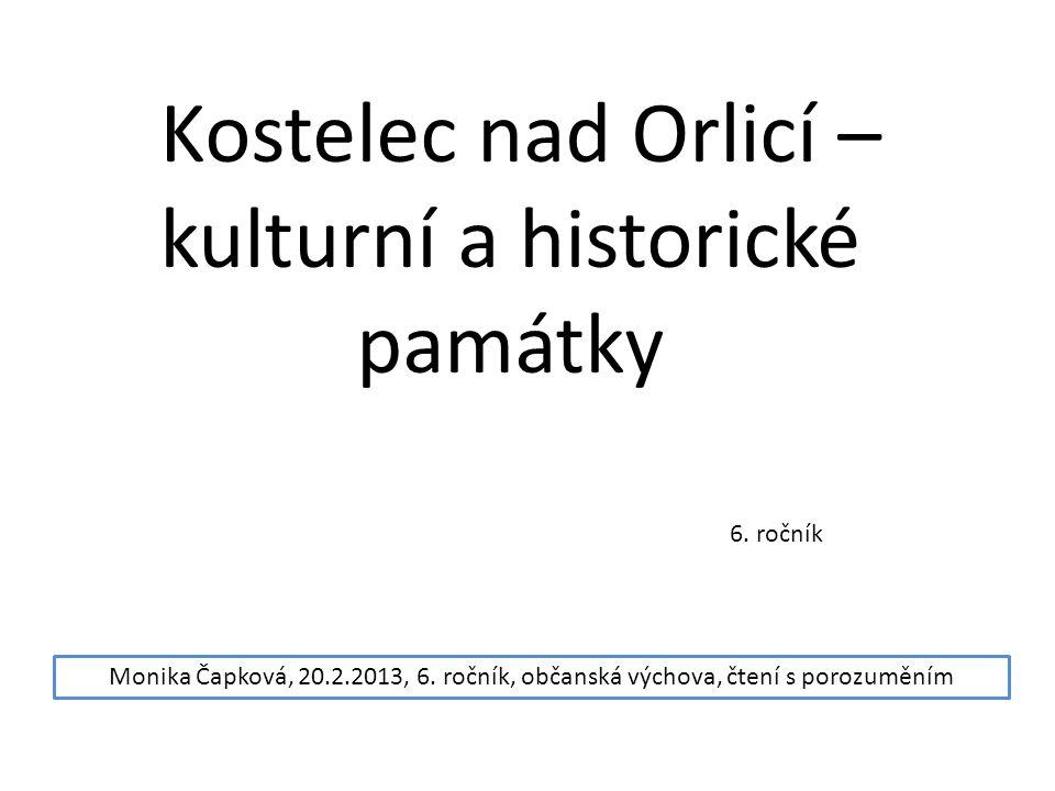 Kostelec nad Orlicí – kulturní a historické památky 6.