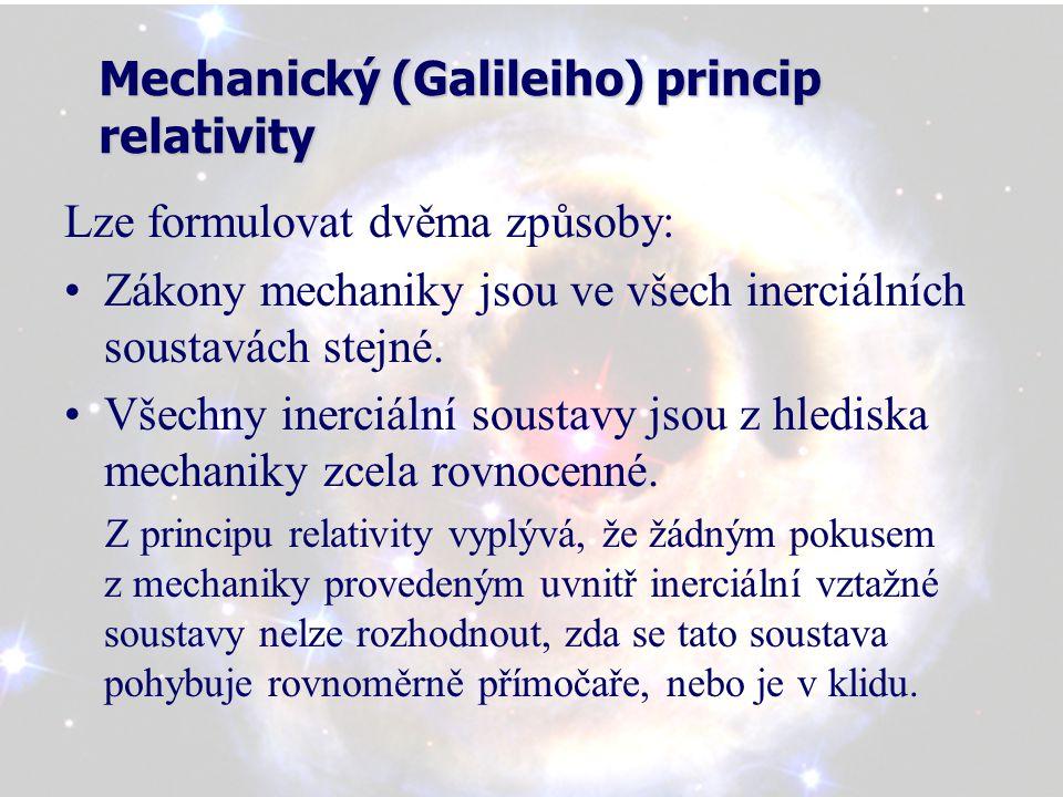 Shrnutí klasické fyziky: Klasická Newtonova fyzika je postavena na Galileiho transformaci Klasická fyzika zkoumá čas a prostor odděleně, tzn.