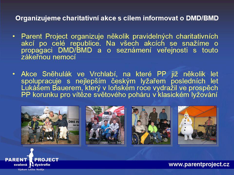 Organizujeme charitativní akce s cílem informovat o DMD/BMD Parent Project organizuje několik pravidelných charitativních akcí po celé republice. Na v