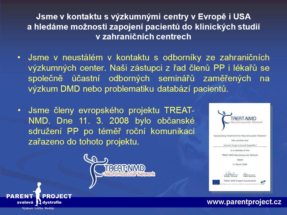 Jsme v kontaktu s výzkumnými centry v Evropě i USA a hledáme možnosti zapojení pacientů do klinických studií v zahraničních centrech Jsme v neustálém