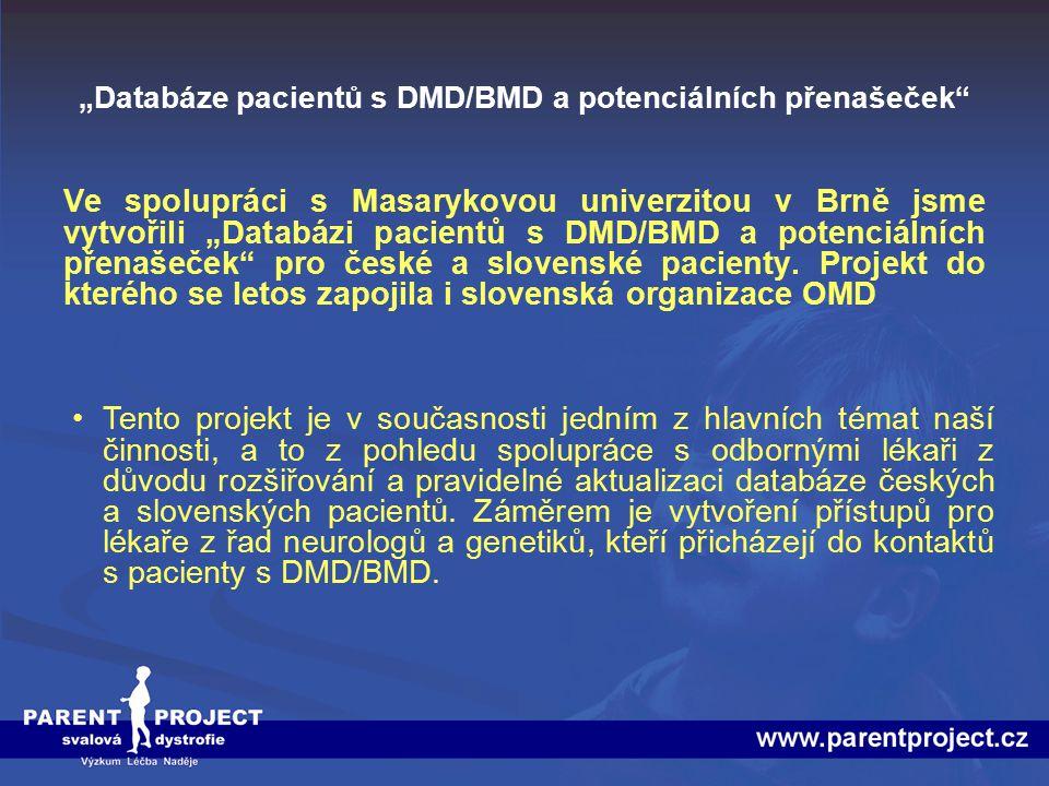 """""""Databáze pacientů s DMD/BMD a potenciálních přenašeček"""" Ve spolupráci s Masarykovou univerzitou v Brně jsme vytvořili """"Databázi pacientů s DMD/BMD a"""