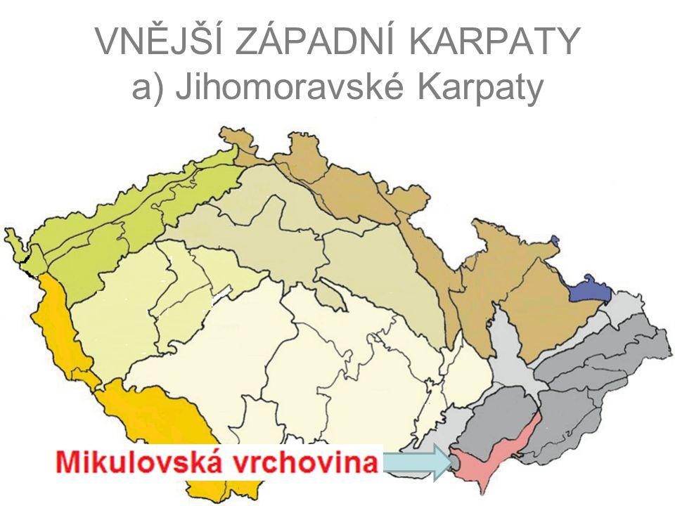 VNĚJŠÍ ZÁPADNÍ KARPATY a) Jihomoravské Karpaty