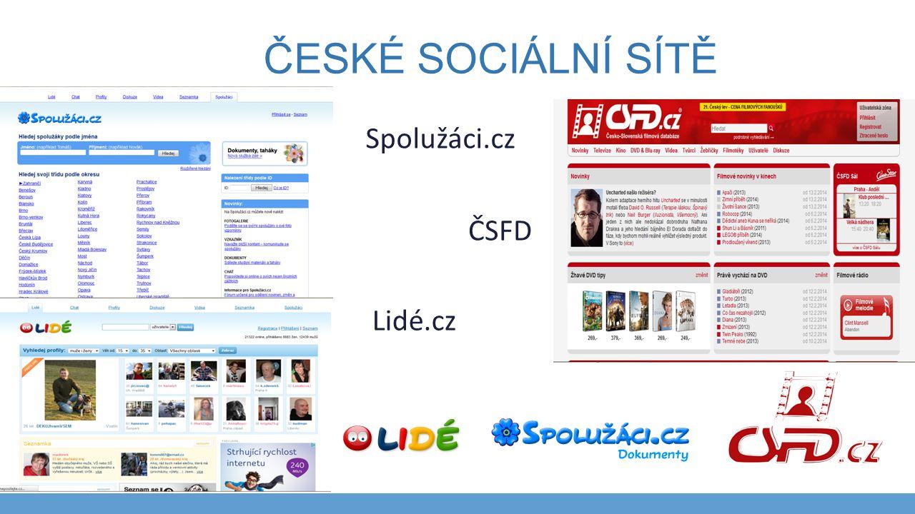 ČESKÉ SOCIÁLNÍ SÍTĚ Lidé.cz Spolužáci.cz ČSFD