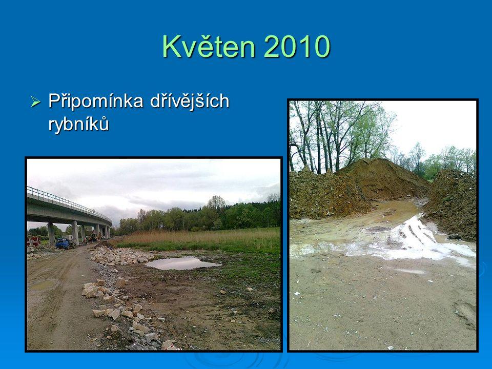 Květen 2010  Připomínka dřívějších rybníků