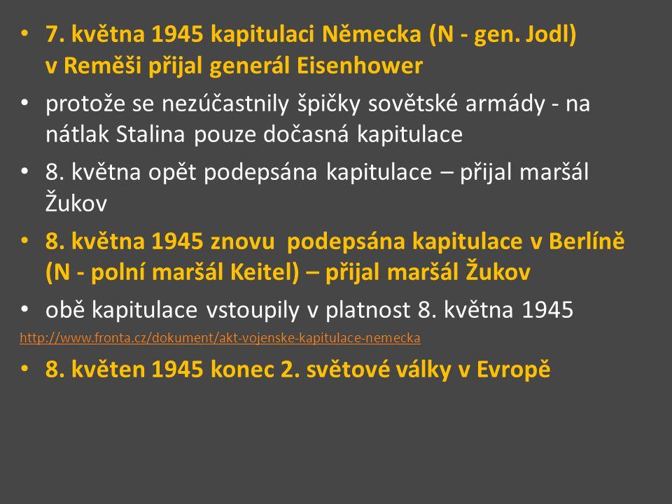 Podpis kapitulace v Berlíně – polní maršál Keitel http://druhavalkakonec.euweb.cz/berlin.htm
