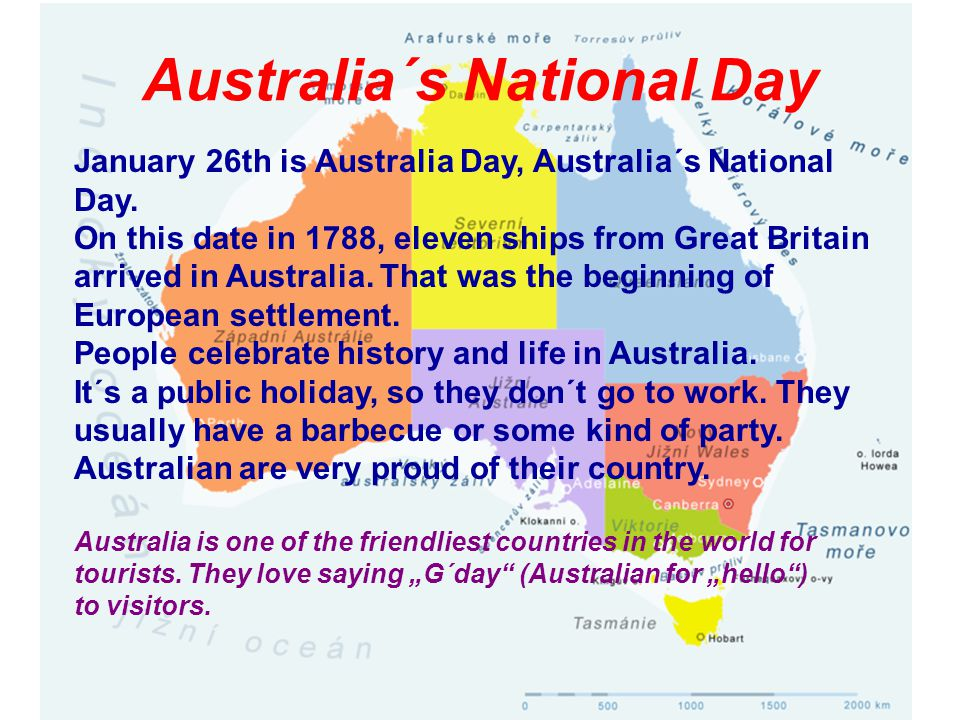 Australia´s National Day January 26th is Australia Day, Australia´s National Day.