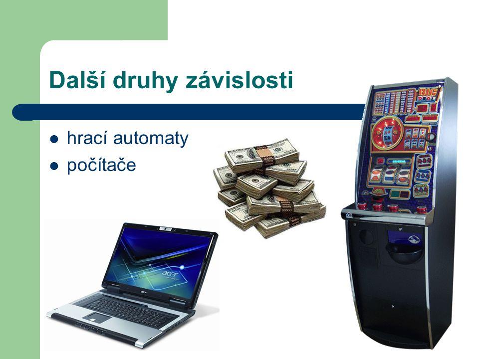 Další druhy závislosti hrací automaty počítače