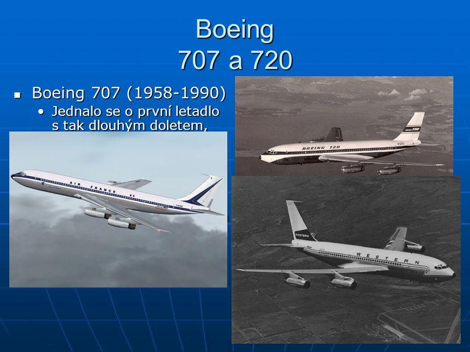Boeing 717 a 727 Boeing 717 Boeing 717 Je nejmenším civilním dopravním letadlem BoeinguJe nejmenším civilním dopravním letadlem Boeingu Poprvé vzlétl již v roce 1965Poprvé vzlétl již v roce 1965 Boeing v roce 2002 přijal celkem 32 objednávek 717 navzdory poklesu leteckého průmysluBoeing v roce 2002 přijal celkem 32 objednávek 717 navzdory poklesu leteckého průmyslu Konkurence poklesla a jedinými stroji na trhu letadel byl Boeing 717, Airbus A318 a Embraer EMB195Konkurence poklesla a jedinými stroji na trhu letadel byl Boeing 717, Airbus A318 a Embraer EMB195 Poslední z celkem 155 letadel Boeing 717 opustil továrnu Boeingu v květnu 2006.Poslední z celkem 155 letadel Boeing 717 opustil továrnu Boeingu v květnu 2006.