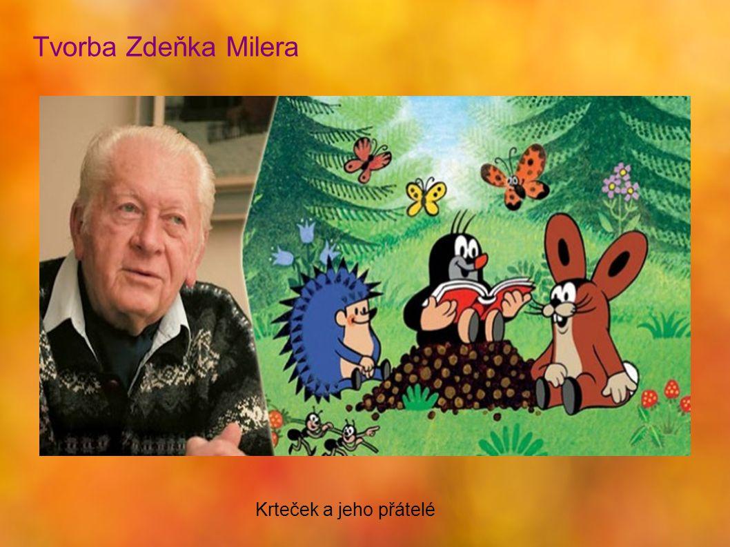 Tvorba Zdeňka Milera Krteček a jeho přátelé