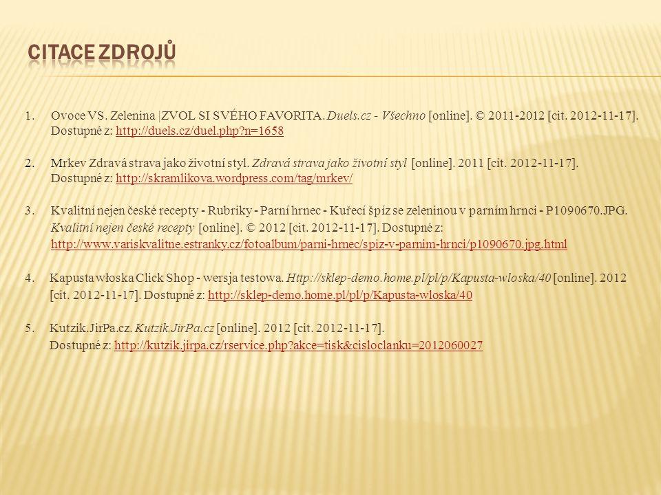 1.Ovoce VS. Zelenina |ZVOL SI SVÉHO FAVORITA. Duels.cz - Všechno [online].