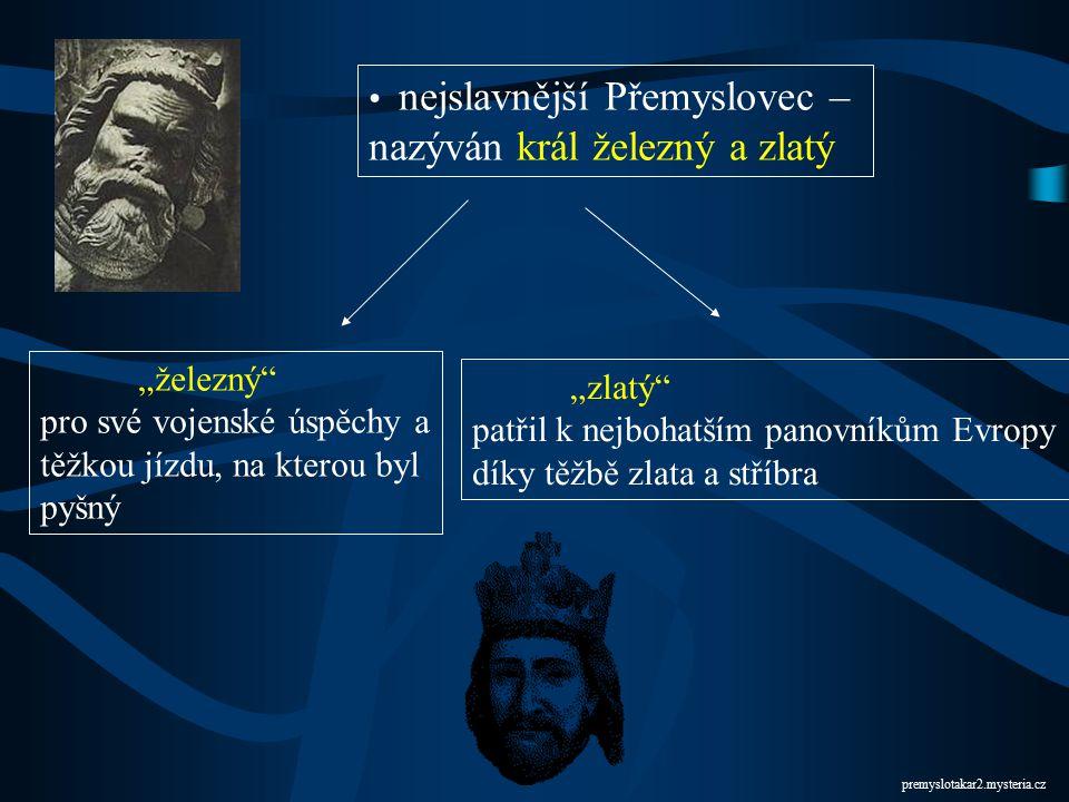 (1253 – 1278) druhorozený syn Václava I., měl se stát knězem vynikající panovník – vzdělaný, vážený i obávaný nejen doma ale i v sousedních zemích kun