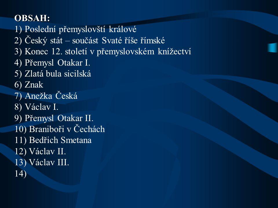 Vypracovala: Mgr. V. Sýkorová Použitá literatura: Kolektiv autorů: DĚJEPIS – Středověk a počátky novověku pro 7. ročník. Nová škola 2008. Válková, V.: