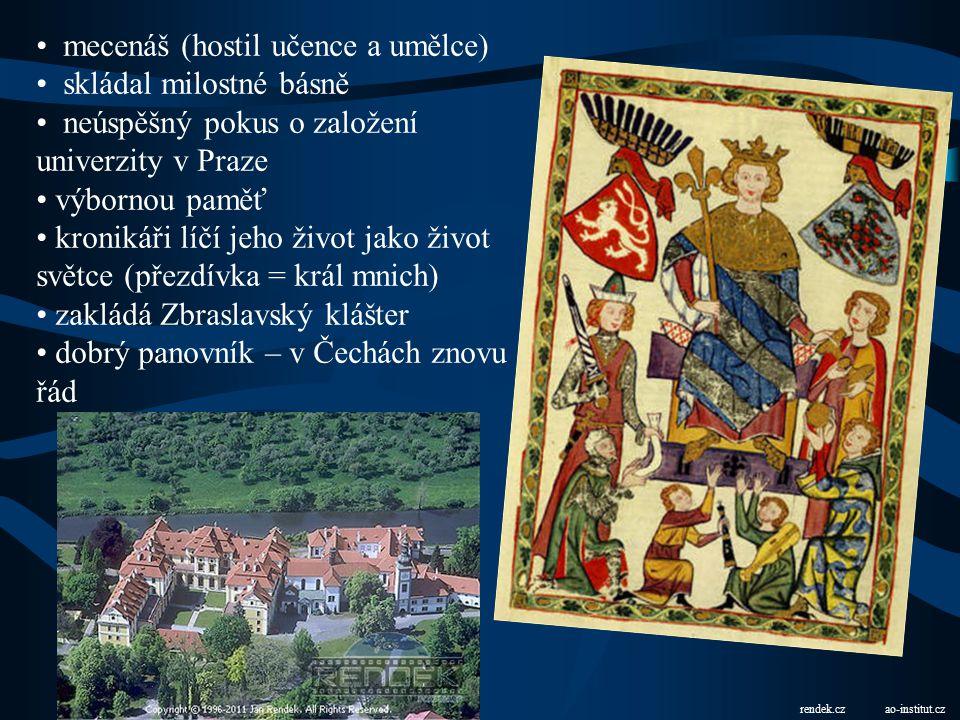 (vl. 1283 – 1305) na trůn ve 12 letech hlavní slovo – nevlastní otec = Záviš z Falkenštejna (zvěsti, že chystá proti králi spiknutí a chce ho sesadit