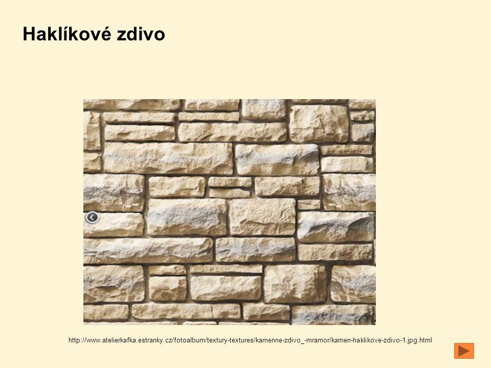 http://www.atelierkafka.estranky.cz/fotoalbum/textury-textures/kamenne-zdivo_-mramor/kamen-haklikove-zdivo-1.jpg.html Haklíkové zdivo