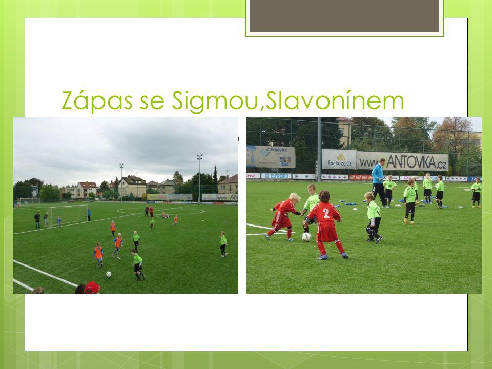 Zápas se Sigmou,Slavonínem  Zápas Sigma Olomo