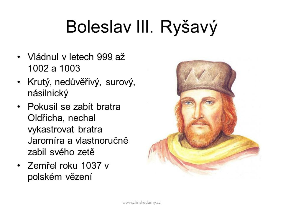 www.zlinskedumy.cz Boleslav III.