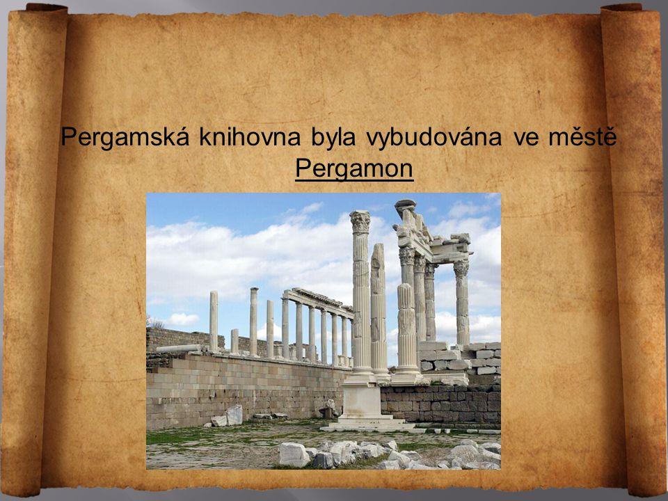 Pergamská knihovna byla vybudována ve městě Pergamon