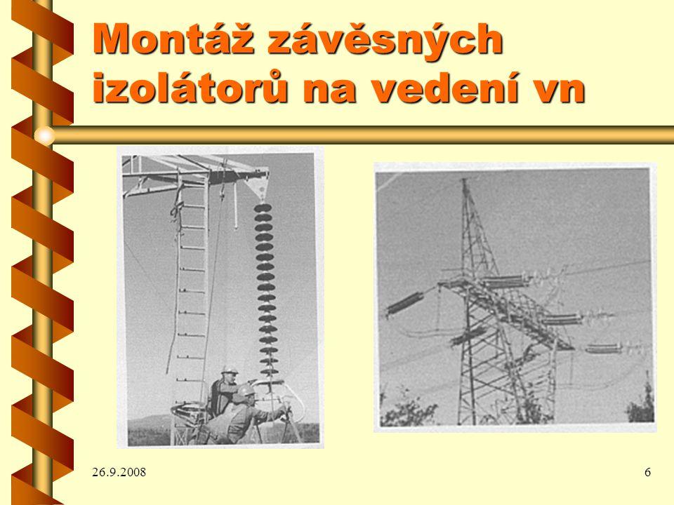 26.9.20086 Montáž závěsných izolátorů na vedení vn