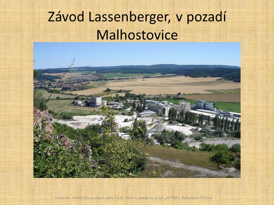 Závod Lassenberger, v pozadí Malhostovice Autorem materiálu a všech jeho částí, není-li uvedeno jinak, je PhDr.