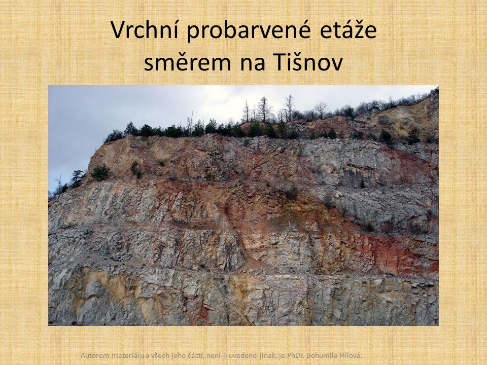 Vrchní probarvené etáže směrem na Tišnov Autorem materiálu a všech jeho částí, není-li uvedeno jinak, je PhDr.
