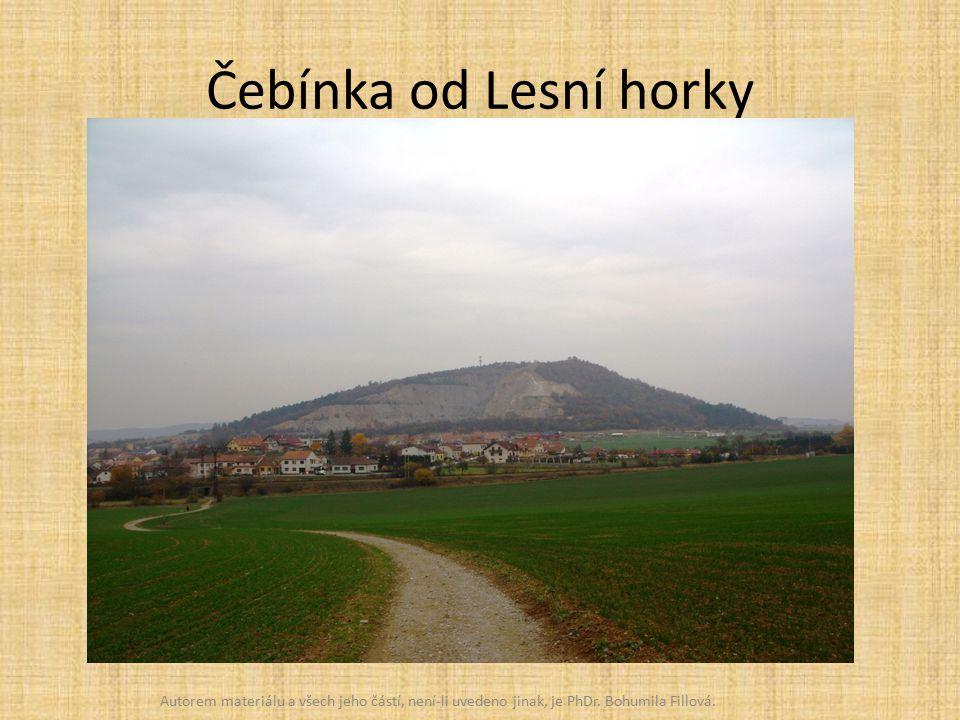 Čebínka od Lesní horky Autorem materiálu a všech jeho částí, není-li uvedeno jinak, je PhDr.