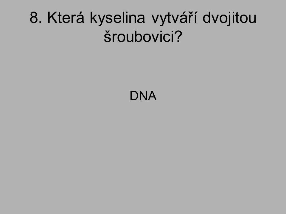 9. Jak se jmenuje základní stavební jednotka v nukleových kyselinách? Nukleotid.