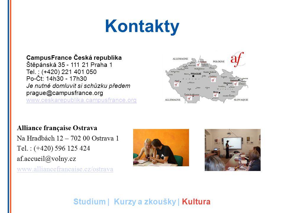 Kontakty Alliance française Ostrava Na Hradbách 12 – 702 00 Ostrava 1 Tel. : (+420) 596 125 424 af.accueil@volny.cz www.alliancefrancaise.cz/ostrava C