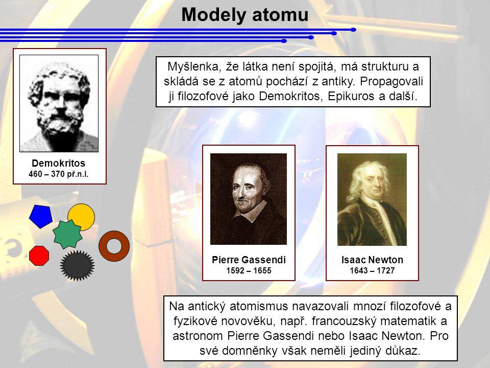 Modely atomu V devatenáctém století nastupuje atomismus chemický.