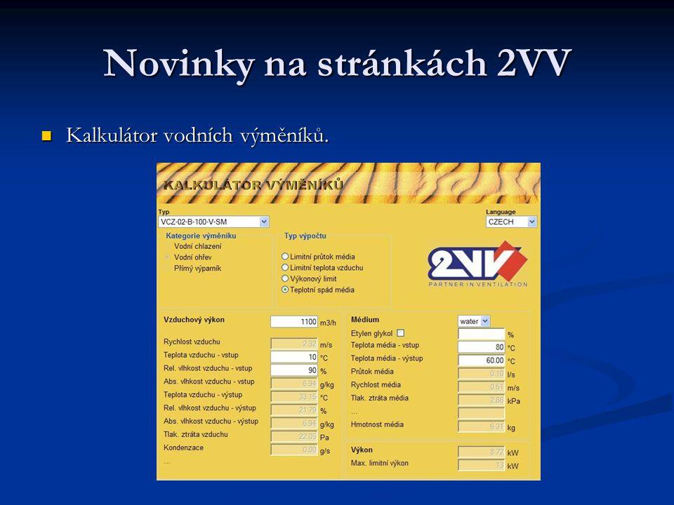 Novinky na stránkách 2VV Kalkulátor vodních výměníků. Kalkulátor vodních výměníků.