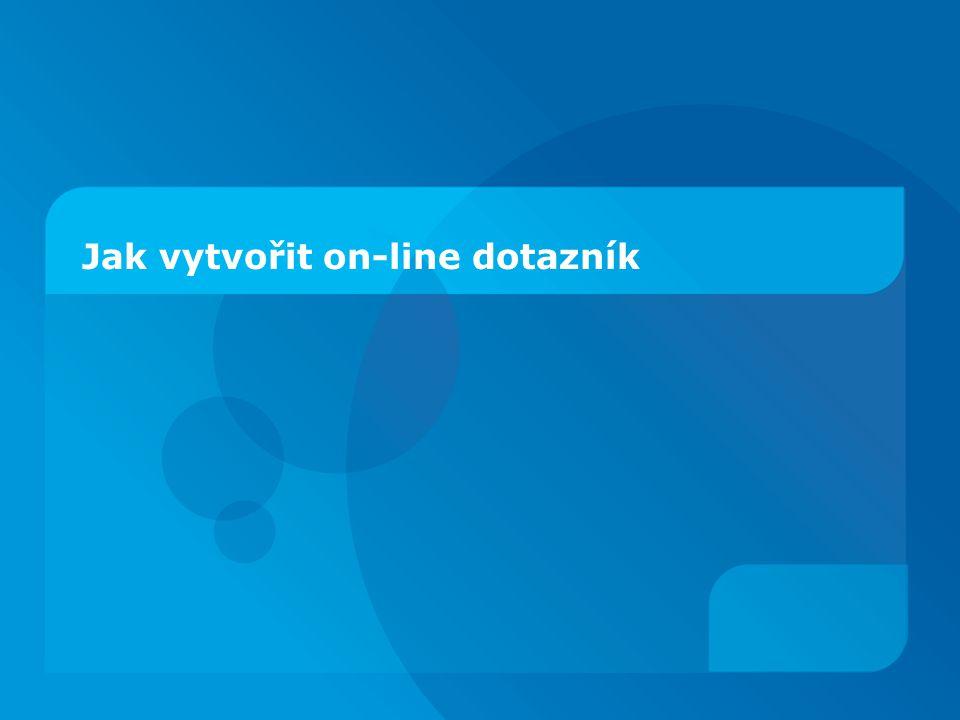 Jak vytvořit on-line dotazník