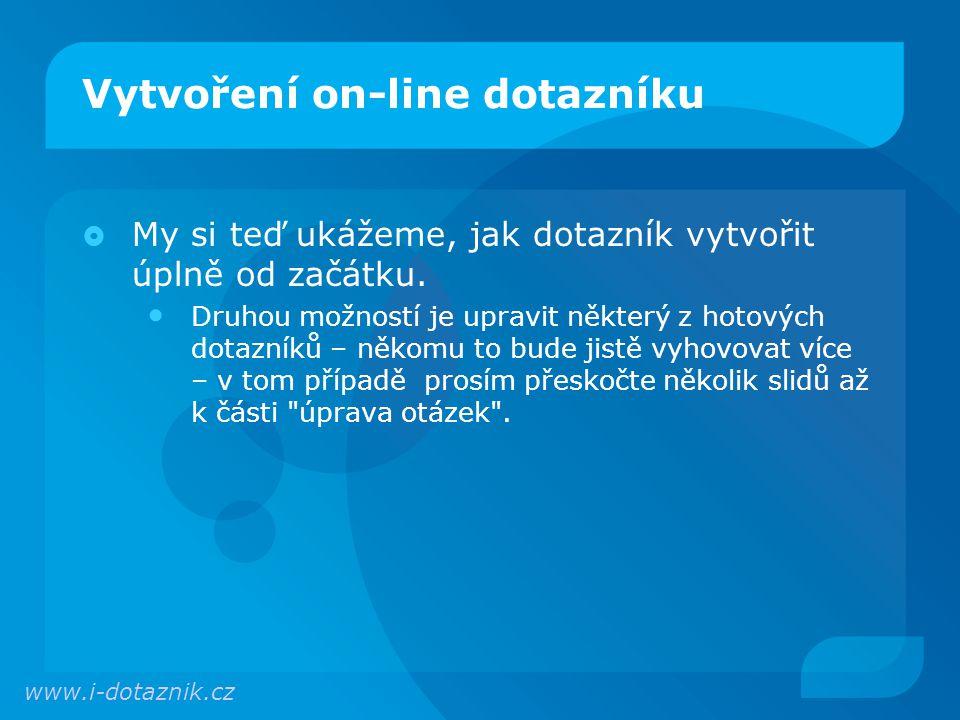 Vytvoření on-line dotazníku Klikneme na plus a poté vyplníme nový název.